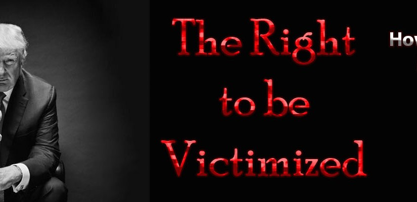 The Right to be Victimized